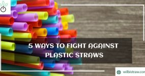 5 Ways to Fight against Plastic Straws